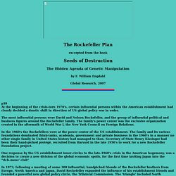The Rockefeller Plan excerpted from the book Seeds of Destruction The Hidden Agenda of Genetic Manipulation by F. William Engdahl