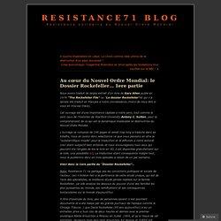 Au cœur du Nouvel Ordre Mondial: le Dossier Rockefeller… 1ere partie