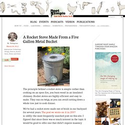 A Rocket Stove Made From a Five Gallon Metal Bucket