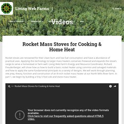 Rocket Mass Stoves for Cooking & Home Heat