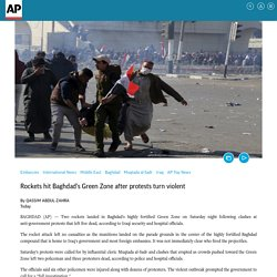 Rockets hit Baghdad's Green Zone after protests turn violent