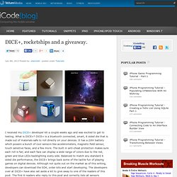 DICE+, rocketships and a giveaway.