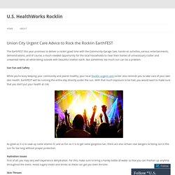 Union City Urgent Care Advice to Rock the Rocklin EarthFEST