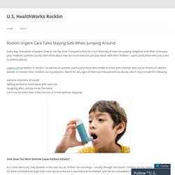 Rocklin Urgent Care Talks Staying Safe When Jumping Around