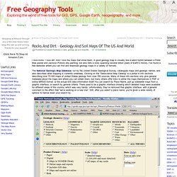 Rocks And Dirt – Geology And Soil Maps Of The US And World