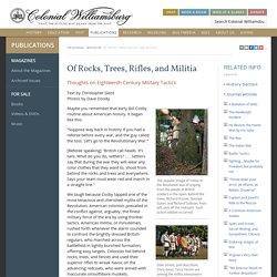 Of Rocks, Trees, Rifles, and Militia