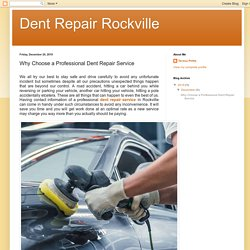Why Choose a Professional Dent Repair Service