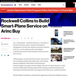 Rockwell Collins to Build Smart-Plane Service on Arinc Buy - Bloomberg Business