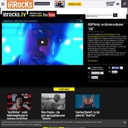 """A$AP Rocky : un clip sous acide pour """"LSD"""""""