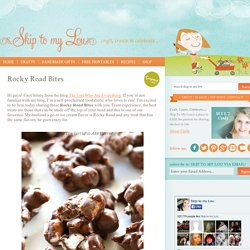 Rocky Road Bites - Skip To My Lou Skip To My Lou