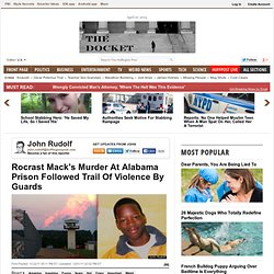 Rocrast Mack's Murder At Alabama Prison Followed Trail Of Violence By Guards