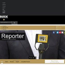 RØDE Microphones - Reporter