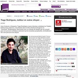 Tiago Rodrigues, metteur en scène citoyen
