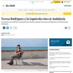 Teresa Rodríguez y la izquierda rota en Andalucía