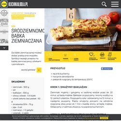 Przepis na śródziemnomorską babkę ziemniaczaną Kuchnia Lidla