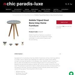 Rofelle Tripod Stool - Bone Inlay