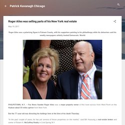 Roger Ailes was selling parts of his New York real estate