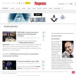 """LA LUMIĒRE"", le Blog franc et maçon de L'Express"