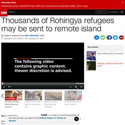 Rohingya refugees may be sent to remote island Thengar Char