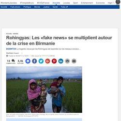 Rohingyas: Les «fake news» se multiplient autour de la crise en Birmanie