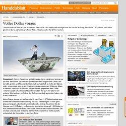 Devisen 2015: Voller Dollar voraus - Rohstoffe + Devisen - Finanzen - Handels...