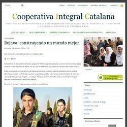 Rojava: construyendo un mundo mejor