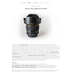 Rokinon 14mm Lightroom Lens Profile - Sven Stork
