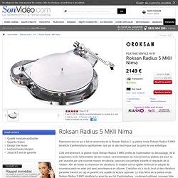 Roksan Radius 5 MKII Nima Platines vinyle hi-fi sur Son-Vidéo.com