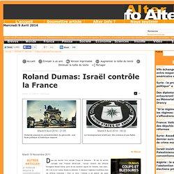 Roland Dumas: Israël contrôle la France