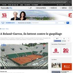 FRANCE 2 01/06/15 JT13H A Roland-Garros, ils luttent contre le gaspillage.