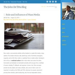 Role and Influence of Mass Media