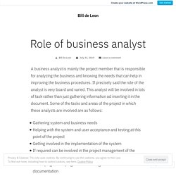 Role of business analyst – Bill de Leon