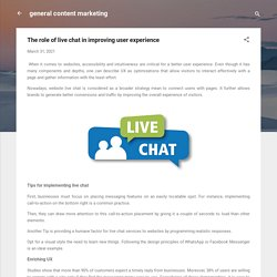 The role of live chat in improving user experience