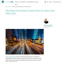 The Role of a Product Owner: Life in the Fast Lane