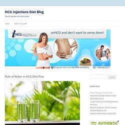 Role of Water in HCG Diet Plan