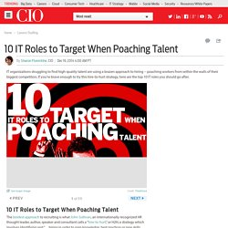 10 IT Roles to Target When Poaching Talent