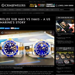 Rolex Submariner Two Tone - A US Marine's Story!