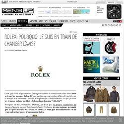 ROLEX: pourquoi je suis en train de changer d'avis?