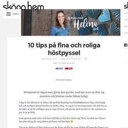 10 tips på fina och roliga höstpyssel – Hemma med Helena