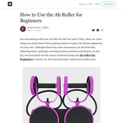 How to Use the Ab Roller for Beginners - Fit Mecca Fitness - Medium