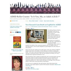 "ADHD Roller Coaster: ""Is It You, Me, or Adult A.D.D.?"" · News and Essays about Adult ADHD, with author Gina Pera"