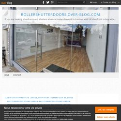 Shopfronts in London - Explain installation importance and benefits - RollerShutterDoors.over-blog.com