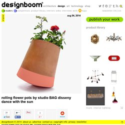 rolling flower pots by studio BAG disseny dance with the sun