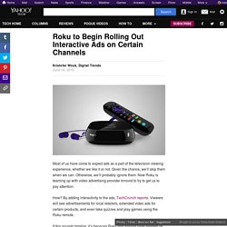 Roku to Begin Rolling Out Interactive Ads on Certain Channels