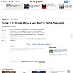 In Report on Rolling Stone, a Case Study in Failed Journalism