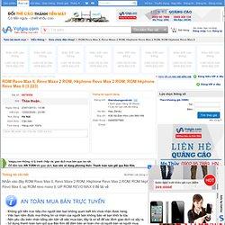 ROM Revo Max II, Revo Maxx 2 ROM, Hkphone Revo Max 2 ROM, ROM hkphone Revo Max II | Sửa chữa điện thoại