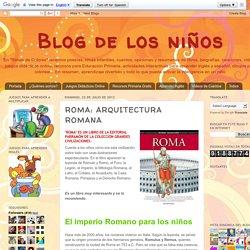 Blog de los niños: ROMA: ARQUITECTURA ROMANA
