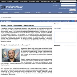 Romain Cordier : Maupassant 2.0 en lycée pro
