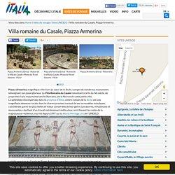 Villa romaine du Casale, Piazza Armerina-Sites UNESCO-Idées de voyage