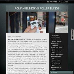 Roman Blinds Vs Roller Blinds